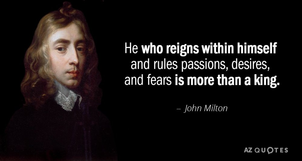 Quotation-John-Milton-He-who-reigns-within-himself-and-rules-passions-desires-and-20-8-0897