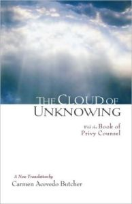 PRAYER:  How and Why Short Prayers Pierce Heaven, from The Cloud of Unknowing